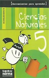 CIENCIAS NATURALES 5 KAPELUSZ BONAERENSE HERRAMIENTAS P ARA APRENDER (NOVEDAD 2012)