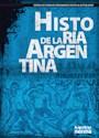 Libro HISTORIA DE LA ARGENTINA DESDE LOS PUEBLOS ORIGINARIOS HASTA LA ACTUALIDAD KAPELUSZ