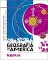 Libro GEOGRAFIA DE AMERICA KAPELUSZ ESPACIOS Y SOCIEDADES