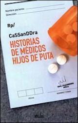 Libro HISTORIAS DE MEDICOS HIJOS DE PUTA