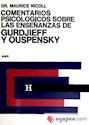 COMENTARIOS PSICOLOGICOS SOBRE LAS ENSEÑANZAS DE GURDJI  EFF Y OUSPENSKY (TOMO 5) (RUSTICO)