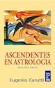 ASCENDENTES EN ASTROLOGIA SEGUNDA PARTE