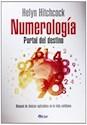 NUMEROLOGIA PORTAL DEL DESTINO MANUAL DE TECNICAS APLICABLES EN LA VIDA COTIDIANA (RUSTICO)