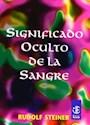 Libro SIGNIFICADO OCULTO DE LA SANGRE