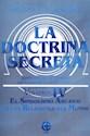 DOCTRINA SECRETA VOLUMEN IV EL SIMBOLISMO ARCAICO DE LA  S RELIGIONES DEL MUNDO (RUSTICO)