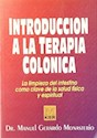 INTRODUCCION A LA TERAPIA COLONICA (RUSTICA)