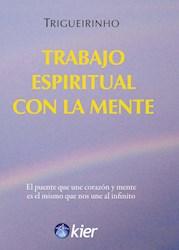 Libro TRABAJO ESPIRITUAL CON LA MENTE