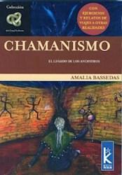 Libro CHAMANISMO. EL LEGADO DE LOS ANCESTROS