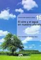 AIRE Y EL AGUA EN NUESTRO PLANETA (COLECCION CIENCIA JOVEN 19) (RUSTICA)