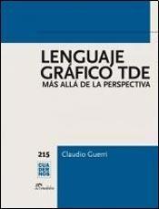 LENGUAJE GRAFICO TDE MAS ALLA DE LA PERSPECTIVA (CUADERNOS 215)