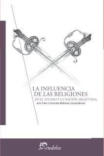 Papel La influencia de las religiones en el Estado y la Nación Argentina