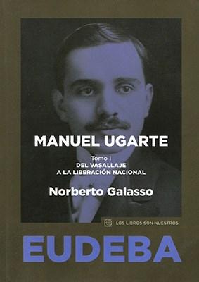 Papel Manuel Ugarte. Tomo I