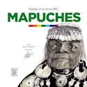 MAPUCHES (HUELLAS EN LA TIERRA 1) (ILUSTRADO) (RUSTICA)