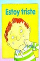 ESTOY TRISTE (COLECCION MIS EMOCIONES)