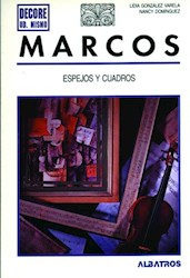 MARCOS ESPEJOS Y CUADROS