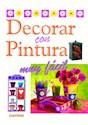 DECORAR CON PINTURA MUY FACIL