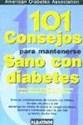 101 CONSEJOS PARA MANTENERSE SANO CON DIABETES