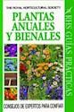 PLANTAS ANUALES Y BIENALES (GUIAS PRACTICAS)