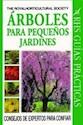 ARBOLES PARA PEQUEÑOS JARDINES (GUIAS PRACTICAS)