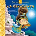 Libro CENICIENTA DEL IMPERIO MAYA (COLECCION A LEER CON PICTOGRAMAS)