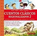 CUENTOS CLASICOS REGIONALIZADOS 2 ADAPTADOS A LAS DISTINTAS CULTURAS INDIGENAS DE LA ARGEN