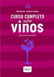 CURSO COMPLETO SOBRE VINOS (COMENTARIOS DE ANDRE DOMINE)
