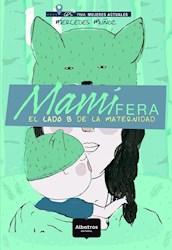 MAMIFERA EL LADO B DE LA MATERNIDAD (RUSTICO)