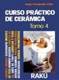 CURSO PRACTICO DE CERAMICA TOMO IV