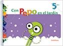 CON PEPO EN EL JARDIN 5 AÑOS SANTILLANA [INCLUYE LIBRO  DE LA FAMILIA] [NOVEDAD 2011]