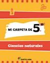 Libro MI CARPETA DE 5 CIENCIAS NATURALES SANTILLANA (NOVEDAD 2012)