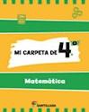 Libro MI CARPETA DE 4 MATEMATICA SANTILLANA (NOVEDAD 2012)