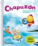 CHAPUZON 3 SANTILLANA (PRACTICAS DEL LENGUAJE / MATEMATICA + LIBRO CIENCIAS + PRACTILIBRO)