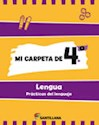 Libro MI CARPETA DE 4 LENGUA SANTILLANA (PRACTICAS DEL LENGUAJE) (NOVEDAD 2012)