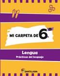 Libro MI CARPETA DE 6 LENGUA SANTILLANA (NOVEDAD 2012)