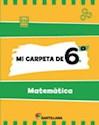 MI CARPETA DE 6 MATEMATICA (NOVEDAD 2012)