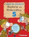Libro EXPLORAR EN MATEMATICA 5 SANTILLANA (NOVEDAD 2013)