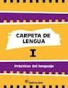 Libro CARPETA DE LENGUA 1 SANTILLANA PRACTICAS DEL LENGUAJE (NOVEDAD 2014)