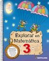 EXPLORAR EN MATEMATICA 3 SANTILLANA (NOVEDAD 2014)