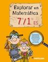 EXPLORAR EN MATEMATICA 7/1 ES SANTILLANA (NOVEDAD 2015)