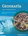 Libro GEOGRAFIA SANTILLANA EN LINEA AMERICA SOCIEDADES Y ESPACIOS (NOVEDAD 2015)