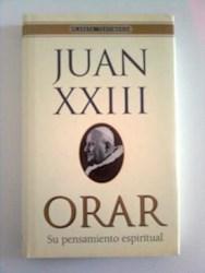 Libro ORAR, SU PENSAMIENTO ESPIRITUAL