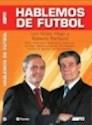 Libro HABLEMOS DE FUTBOL CON VICTOR HUGO Y ROBERTO PERFUMO