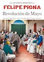 Libro REVOLUCION DE MAYO (COLECCION LA HISTORIETA ARGENTINA TOMO 5)