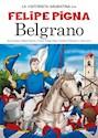 Libro BELGRANO (COLECCION LA HISTORIETA ARGENTINA TOMO 6)