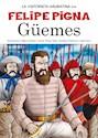 Libro GUEMES (COLECCION LA HISTORIETA ARGENTINA TOMO 7)