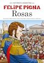 Libro ROSAS (COLECCION LA HISTORIETA ARGENTINA TOMO 8)
