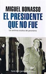 Libro PRESIDENTE QUE NO FUE, EL