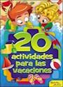 Libro 20 ACTIVIDADES PARA LAS VACACIONES (RUSTICA)