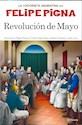 REVOLUCION DE MAYO (COLECCION LA HISTORIETA ARGENTINA)  (EDICION CHICA)