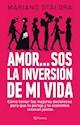 Libro AMOR... SOS LA INVERSIÓN DE MI VIDA